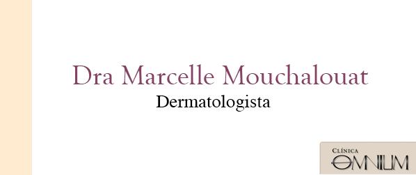 Dra Marcelle Mouchalouat Laser para manchas na Barra da Tijuca
