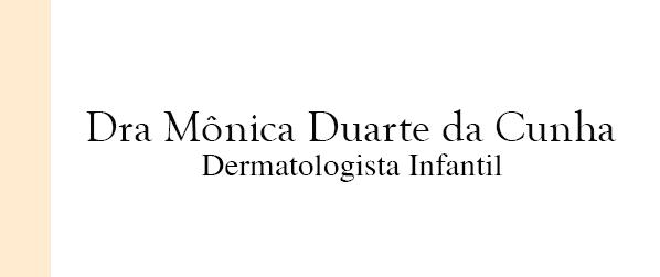 Dra Mônica Duarte da Cunha Dermatologista infantil em Nova Iguaçu
