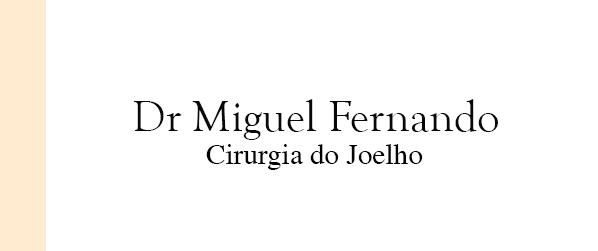 Dr Miguel Fernando Prótese de joelho em Brasília