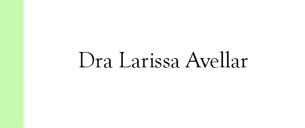 Dra Larissa Avellar Medicina Integrativa na Barra da Tijuca