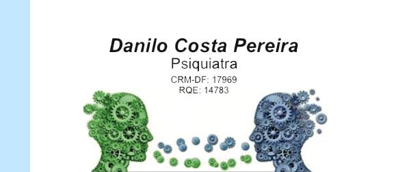 Dr Danilo Costa Pereira Psiquiatra em Brasília
