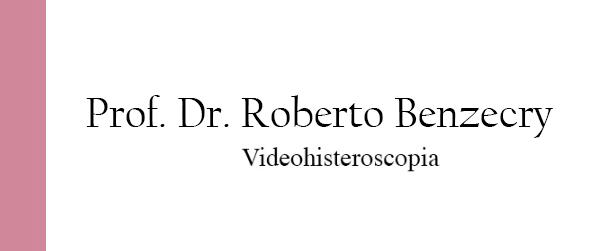 Dr Roberto Benzecry Videohisteroscopia diagnóstica e Cirúrgica na Barra da Tijuca