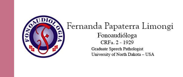 Dra Fernanda Papaterra Gagueira infantil em São Paulo