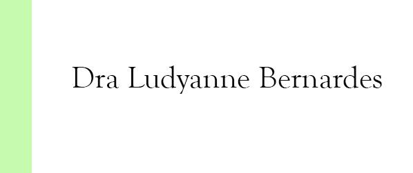 Dra Ludyanne Bernardes Ortomolecular na Barra da Tijuca