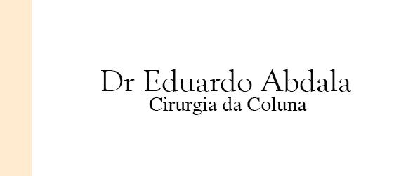 Dr Eduardo Abdala Lesão de coluna em Brasília