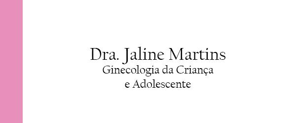 Dra Jaline Martins Primeira consulta na ginecologista no Rio de Janeiro